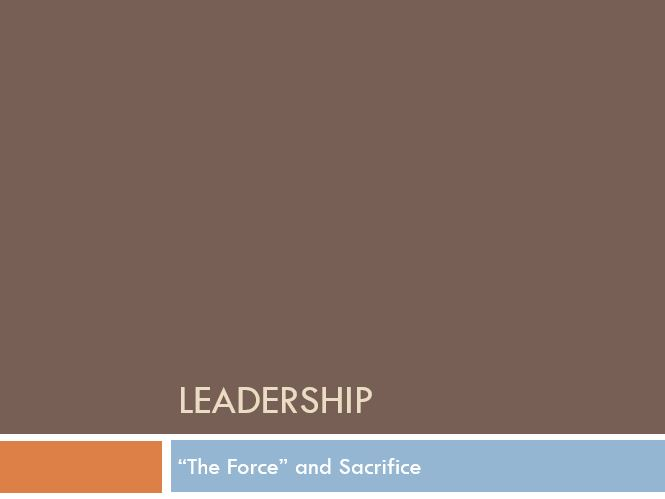 """""""The Force"""" and Sacrifice"""
