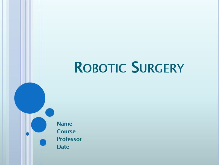 Robotic Surgery, Power Point Presentation Example