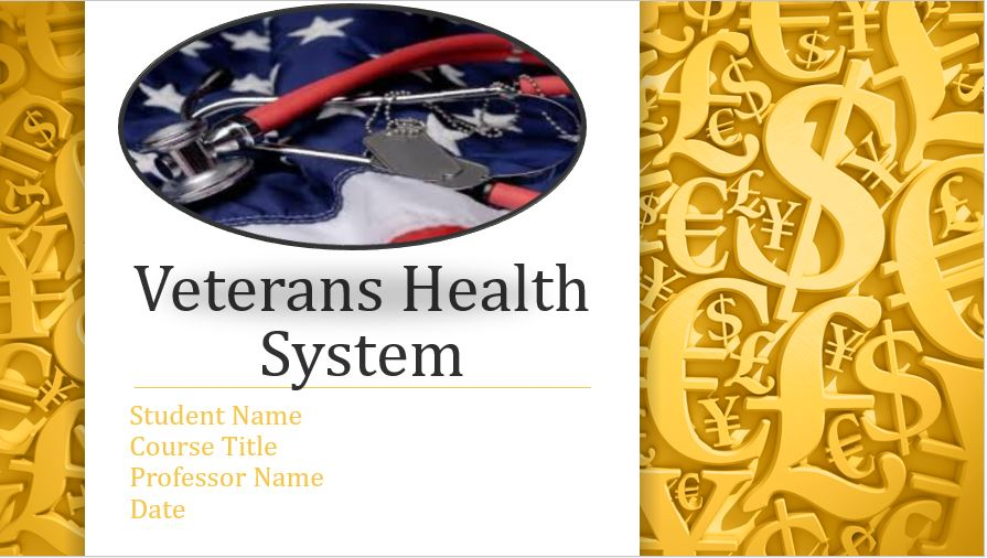 Veterans Health System, Power Point Presentation With Speaker Notes Example