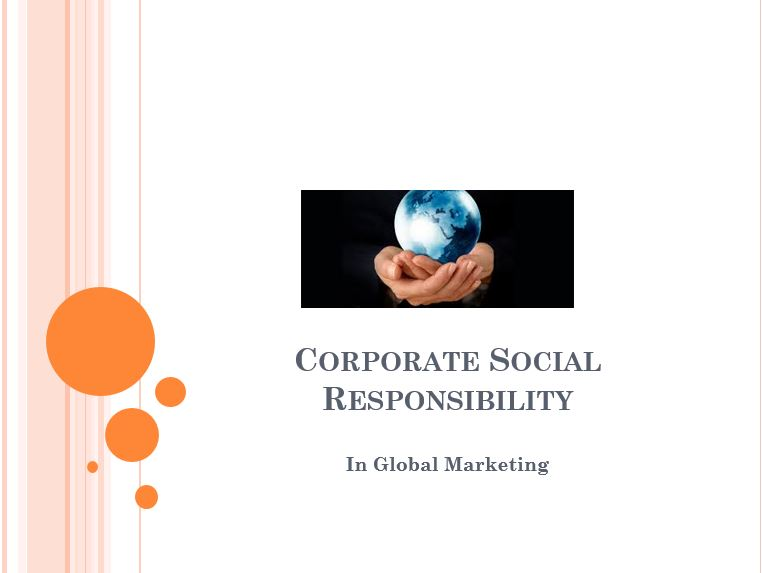 Corporate Social Responsibility, Power Point Presentation With Speaker Notes Example