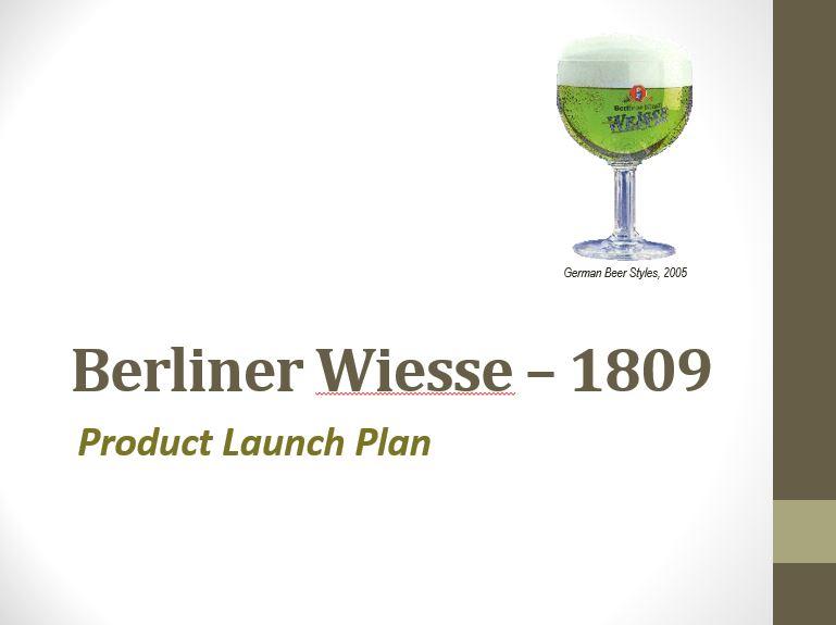 Berliner Wiesse 1809, Power Point Presentation Example