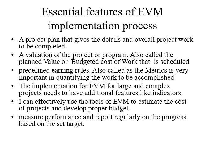Essential features of EVM implementation process