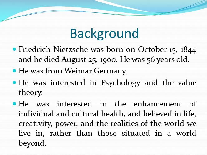 Friedrich Nietzsche Background