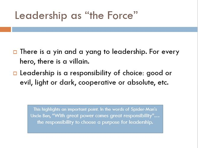 """Leadership as """"the Force"""""""