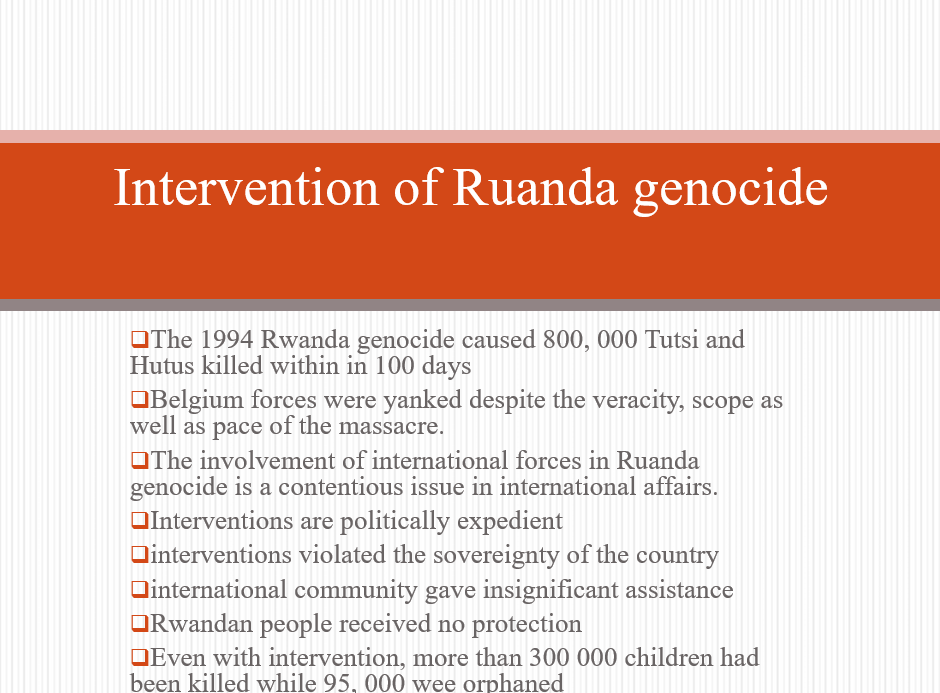 Intervention of Ruanda Genocide, Power Point Presentation With Speaker Notes Example