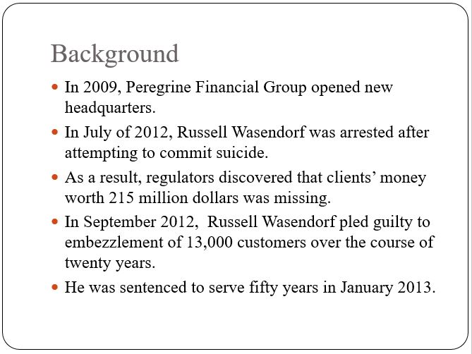 The Case of Russell Wasendorf