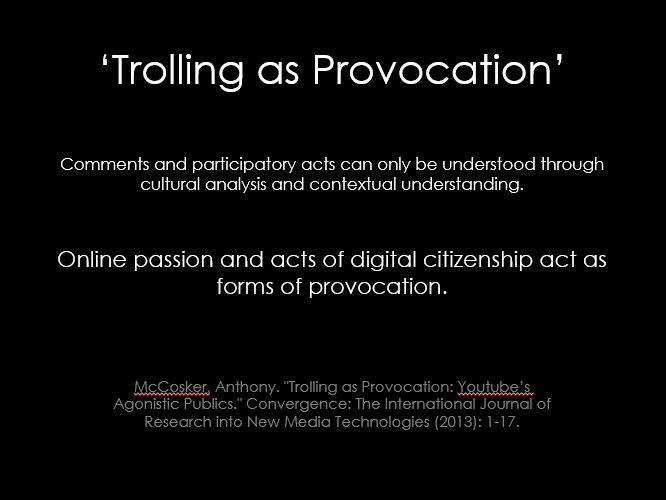 Trolling as Provocation
