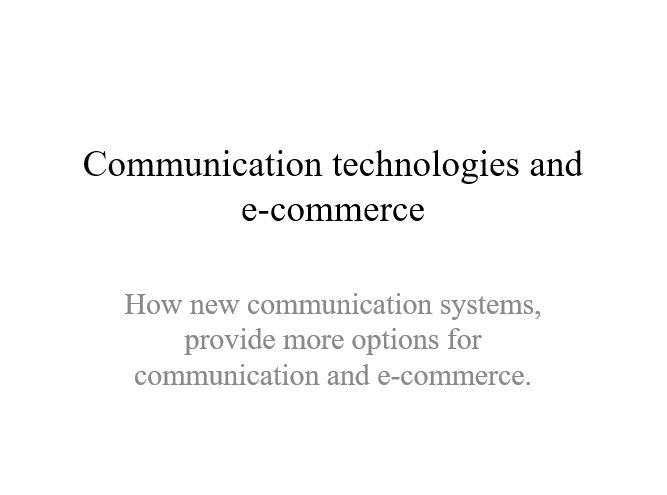 Communication technologies and e-commerce