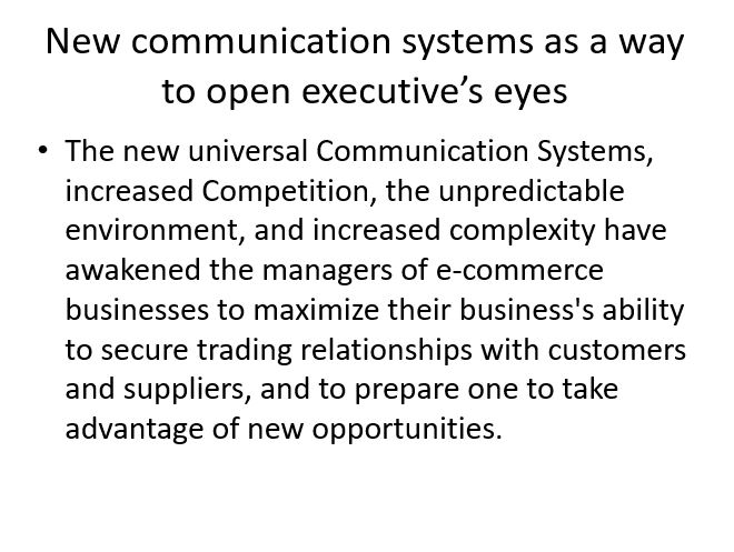 New communication systems