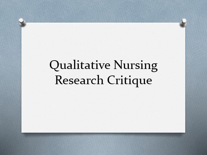 Qualitative Nursing Research Critique
