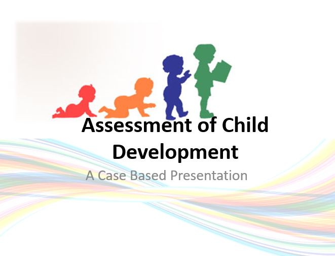 Assessment of Child Development