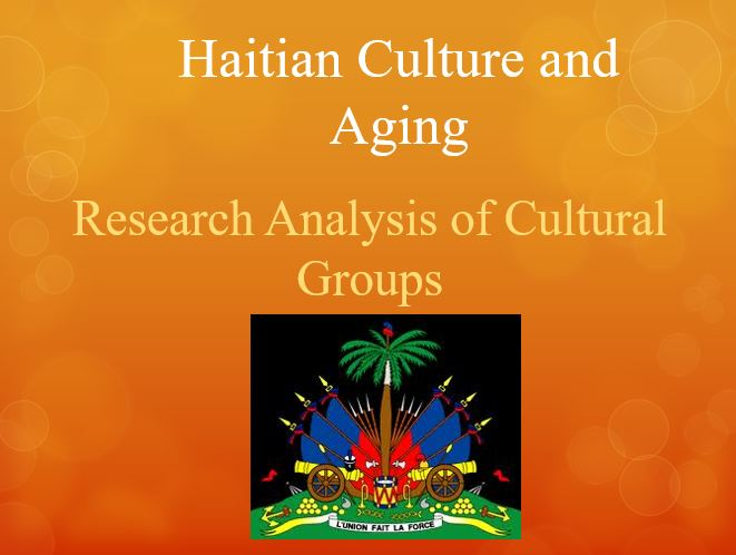 Haitian Culture and Aging