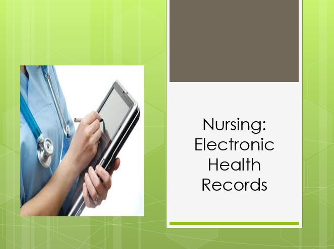 Nursing Electronic Health Records