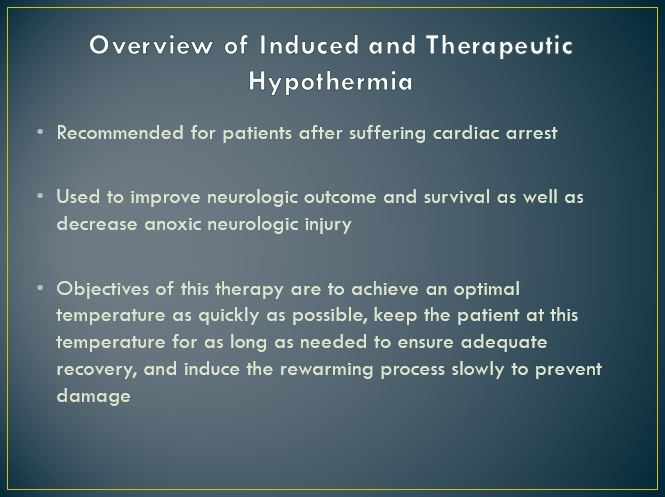Overview of Induced and Therapeutic Hypothermia