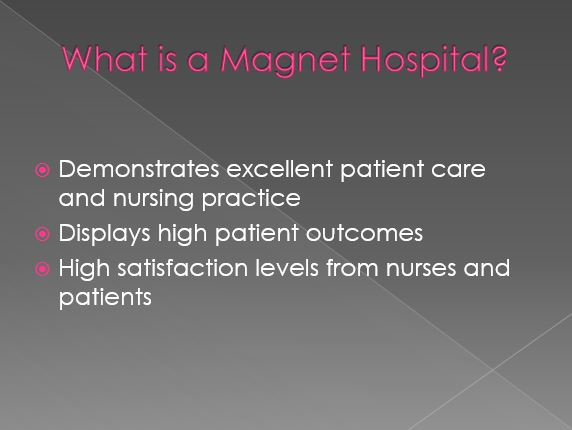 What is a Magnet Hospital.
